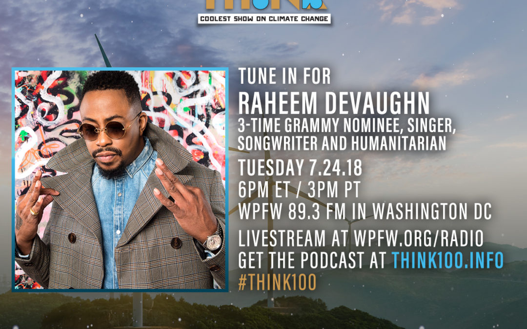 ICYMI: Raheem DeVaughn on Think 100% Show